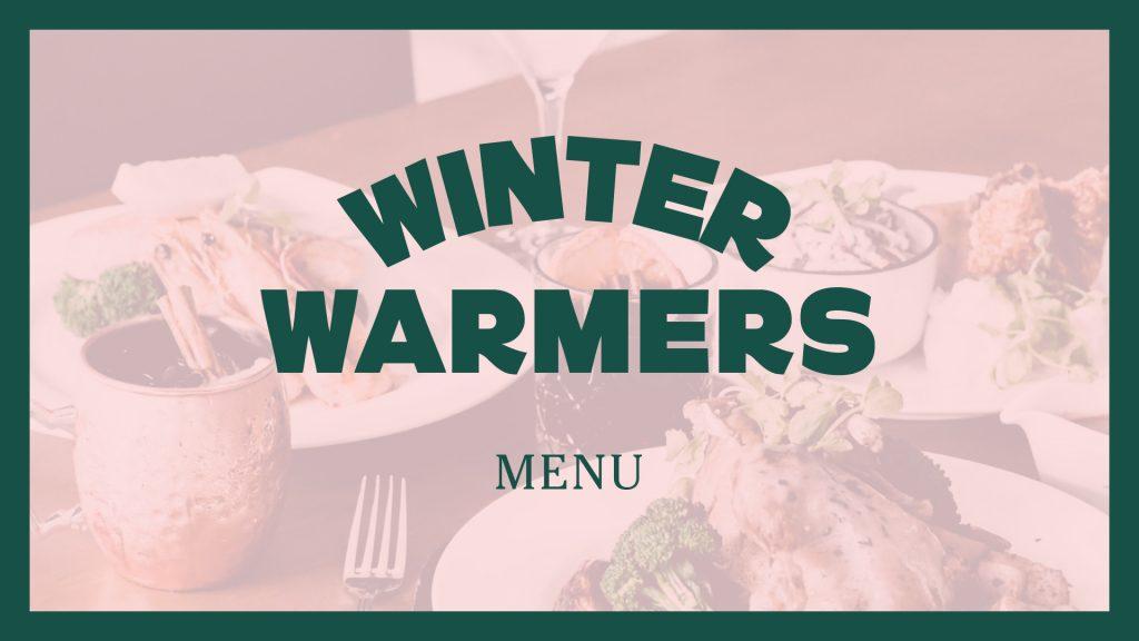 Winters Warmers Menu
