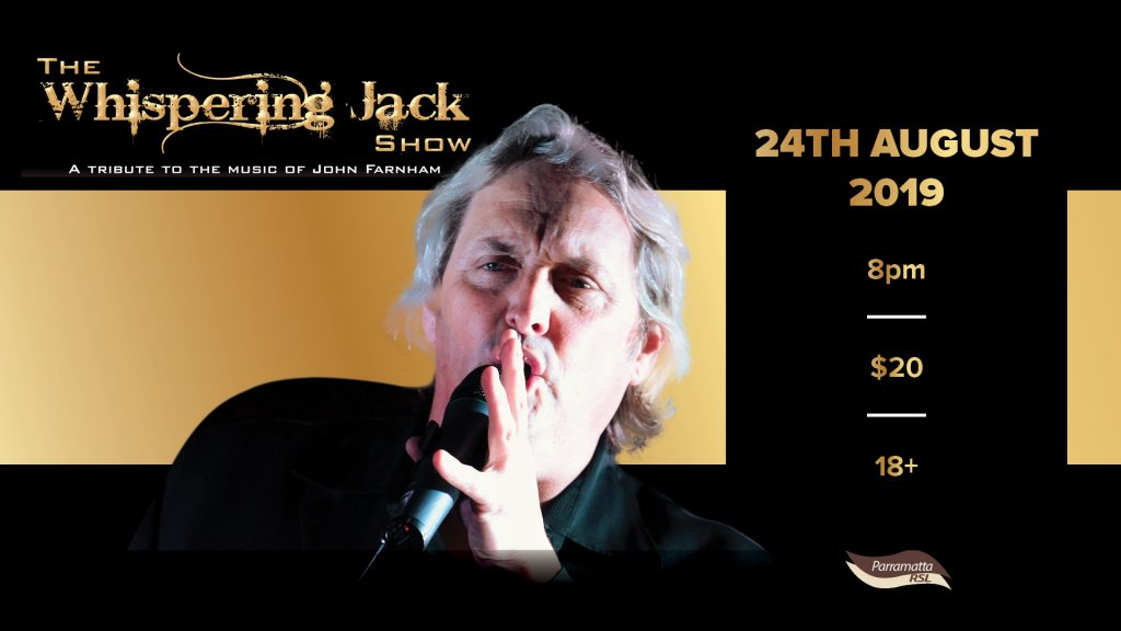 Whispering Jack – The John Farnham Tribute Show.