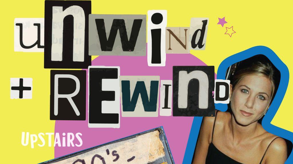 Unwind and Rewind